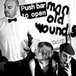 Push Barman To Open Old Wounds Limite...