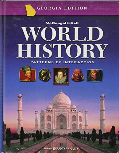 Patterns of Interaction, Grade 10: Mcdougal Littell World History: Patterns of Interaction Georgia