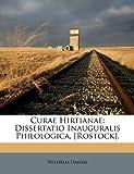Curae Hirtianae, Wilhelm Dahms, 1149689064