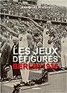 Les Jeux de Berlin : 1936 par Blaizeau