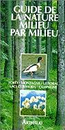 Guide de la nature milieu par milieu par Eisenreich