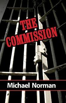 The Commission: A Sam Kincaid Mystery (Sam Kincaid Series Book 1) by [Norman, Michael]