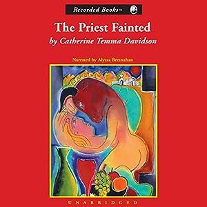 The Priest Fainted Audiobook