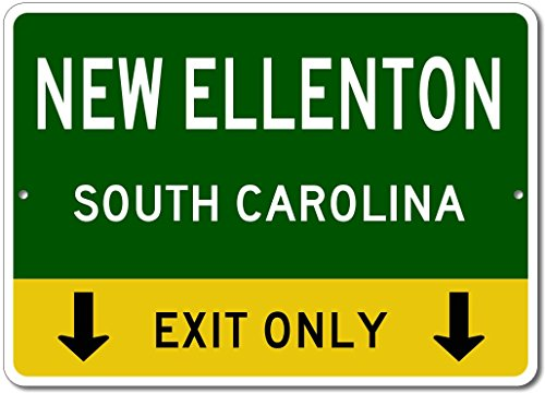 NEW ELLENTON, SOUTH CAROLINA This Exit Only - Custom Aluminum US City State Sign - - Shops Ellenton