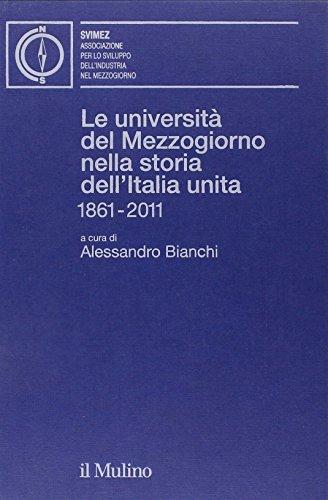 le-universita-del-mezzogiorno-nella-storia-dellitalia-unita-1861-2011