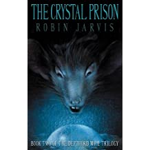 The Crystal Prison [With Headphones]