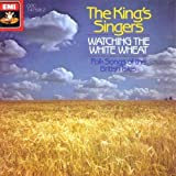 img - for Watching the White Wheat: Folk Songs of the British Isles; King's Singers (1990) Audio CD book / textbook / text book