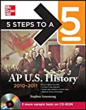 5 Steps to a 5 AP US History with CD-ROM, 2010-2011 Edition (5 Steps to a 5 on the Advanced Placement Examinations Series) by Stephen Armstrong (2010-11-10)