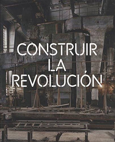 Descargar Libro Construir La Revolución: Arte Y Arquitectura En Rusia 1915-1935 Maria Ametova