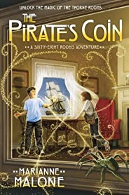 The Pirate's Coin: A Sixty-Eight Rooms Adventure (The Sixty-Eight Rooms Adventures Boo