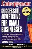 Entrepreneur Magazine: Successful Advertising forSmall Businesses