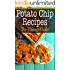 Potato Chip Recipes: The Ultimate Guide