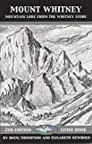 Mount Whitney: Mountain Lore from the Whitney Store