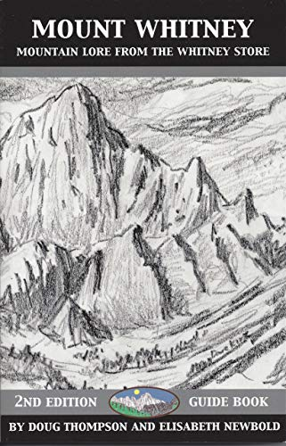 (Mount Whitney: Mountain Lore from the Whitney Store )
