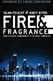 Fire and Fragrance, Andy Byrd and Sean Feucht, 0768432901