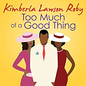 Too Much of a Good Thing Audiobook