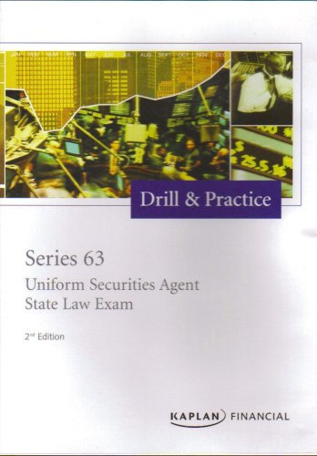 Drill and Practice -- Series 63 Uniform Securities Agent State Law Exam (Practice Drills Series)