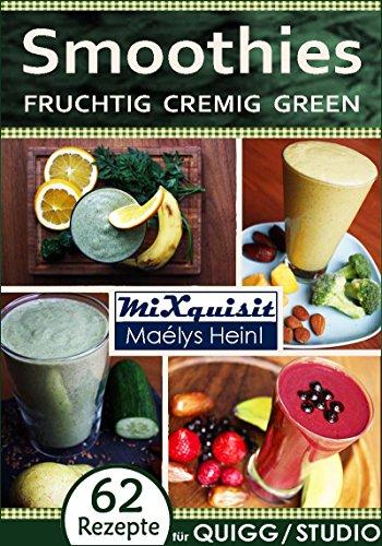 Smoothies Fruchtig Cremig Green Rezepte Fur Die Kuchenmaschine