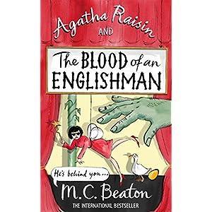 Agatha Raisin and the Blood of an Englishman (Agatha Raisin 25)