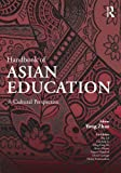 img - for Handbook of Asian Education: A Cultural Perspective book / textbook / text book
