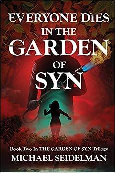 Everyone Dies In The Garden Of Syn por Michael Seidelman epub