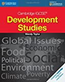Cambridge IGCSE Development Studies Students Book, Wendy Taylor, 1107670772