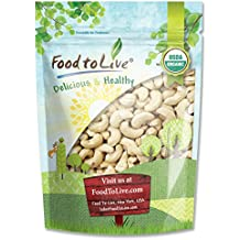 Food to Live Certified Organic Cashews W-240 (Whole, Unsalted, Kosher, Size W-240, Bulk) — 8 Ounces