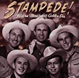 Stampede! Western Music's Late Golden Era