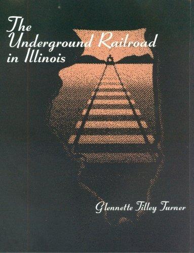 Download The Underground Railroad in Illinois PDF