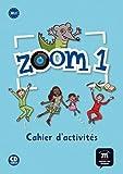 Zoom 1 : Cahier d'activités (1CD audio)