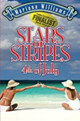 Stars or Stripes 4th of July (Veronica Bennett Series) (Volume 3) Paperback