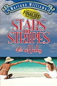 Stars or Stripes 4th of July (Veronica Bennett Series) (Volume 3)