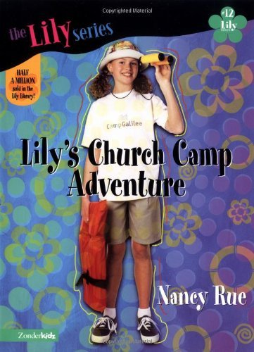 Download Lily's church camp adventure, Volumes 1-14 (Young Women of Faith) pdf