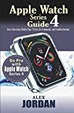 Apple Watch Series 4 Guide: Basic Operation, Hidden Tips / Tricks, Siri Commands and Troubleshooting