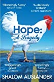 Hope : A Tragedy by Shalom Auslander front cover