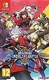 Blazblue Cross Tag Battle - Nintendo Switch [Edizione: Regno Unito]