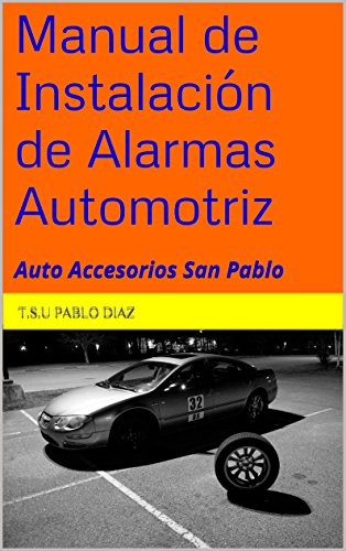 Amazon.com: Manual de Instalación de Alarmas Automotriz ...