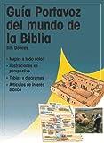 Guia Portavoz del Mundo de la Biblia, Tim Dowley, 082541170X