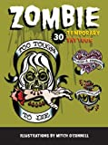 Zombie Temporary Tattoos, Mitch O'Connell, 0811876772