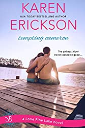 Tempting Cameron: A Lone Pine Lake Novel (Lone Pine Lake series Book 2)