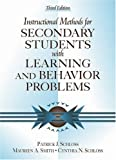 img - for Instructional Methods for Secondary Students with Learning and Behavior Problems (3rd Edition) by Patrick J. Schloss (2001-01-15) book / textbook / text book