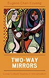 img - for Two-Way Mirrors: Cross-Cultural Studies in Glocalization book / textbook / text book