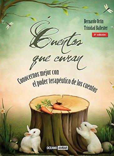 Cuentos Que Curan (El Jardin Interior) (Spanish Edition)