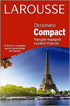 Diccionario Compact Español-francés / Français-espagnol por Larousse Editorial epub
