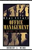 img - for Real Estate Office Management: A Guide to Success [Paperback] [2002] (Author) Robert L. Herd book / textbook / text book