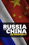 img - for Russia and China in Prophecy book / textbook / text book