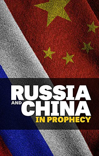 Russia and China in Prophecy