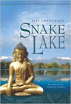 Book Snake Lake by Jeff Greenwald (2010-11-01)
