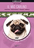 Image de Il mio carlino. Con DVD