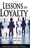 Lessons in Loyalty, Lorraine Grubbs-West, 0976252856